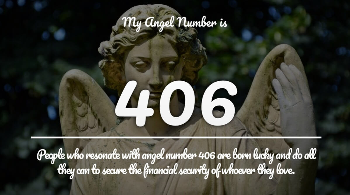 Angel Number 406 and its Meaning