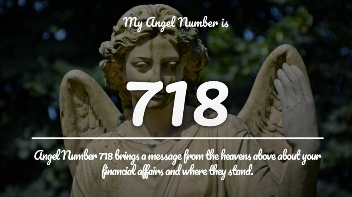 Angel number 718 and its Meaning