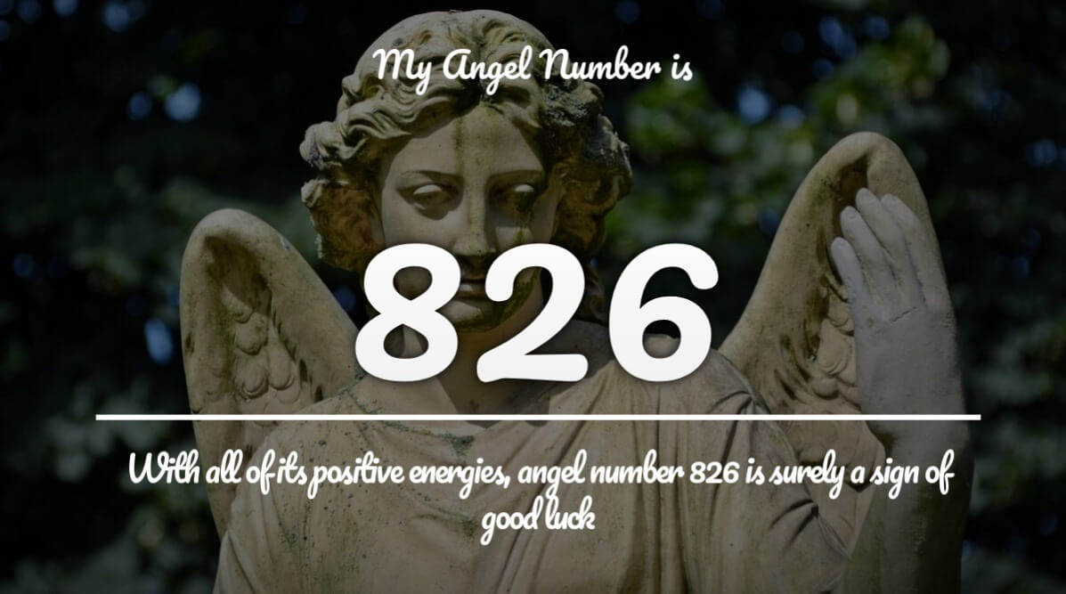Angel Number 826 and its Meaning