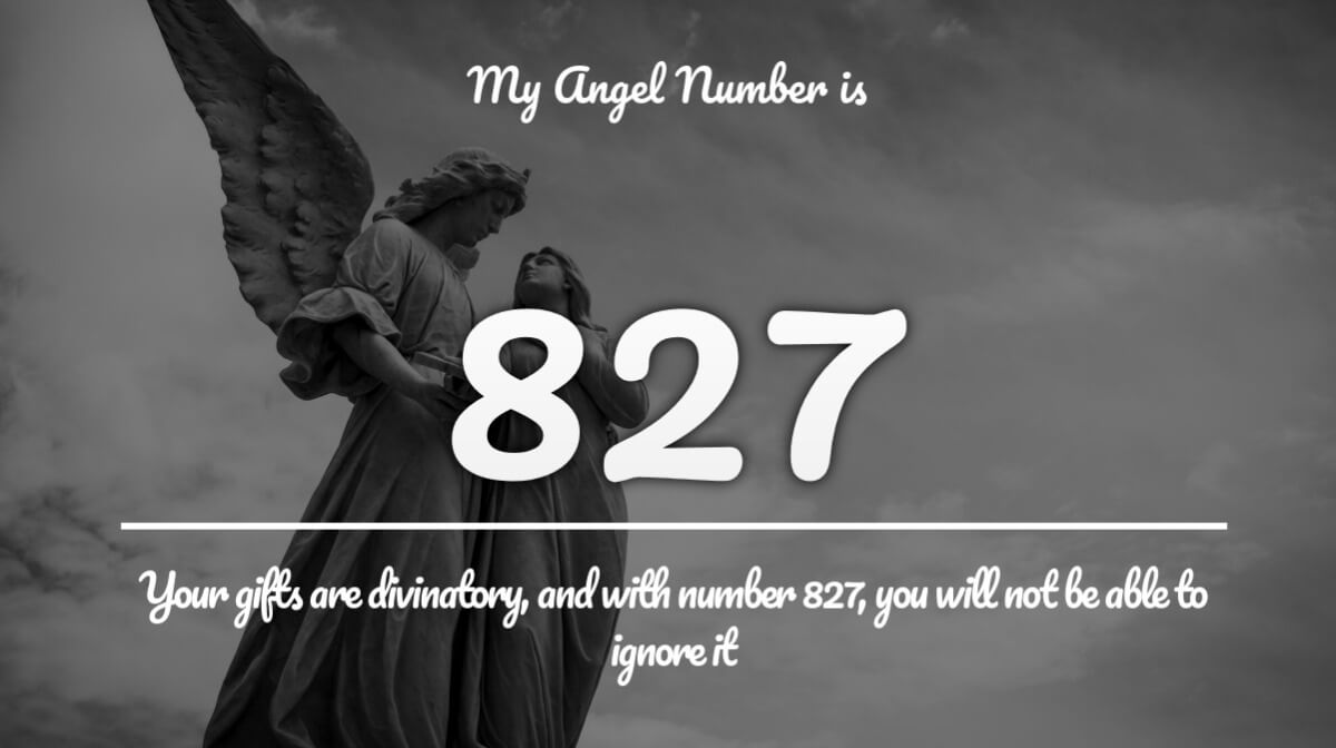 Angel Number 827 and its Meaning