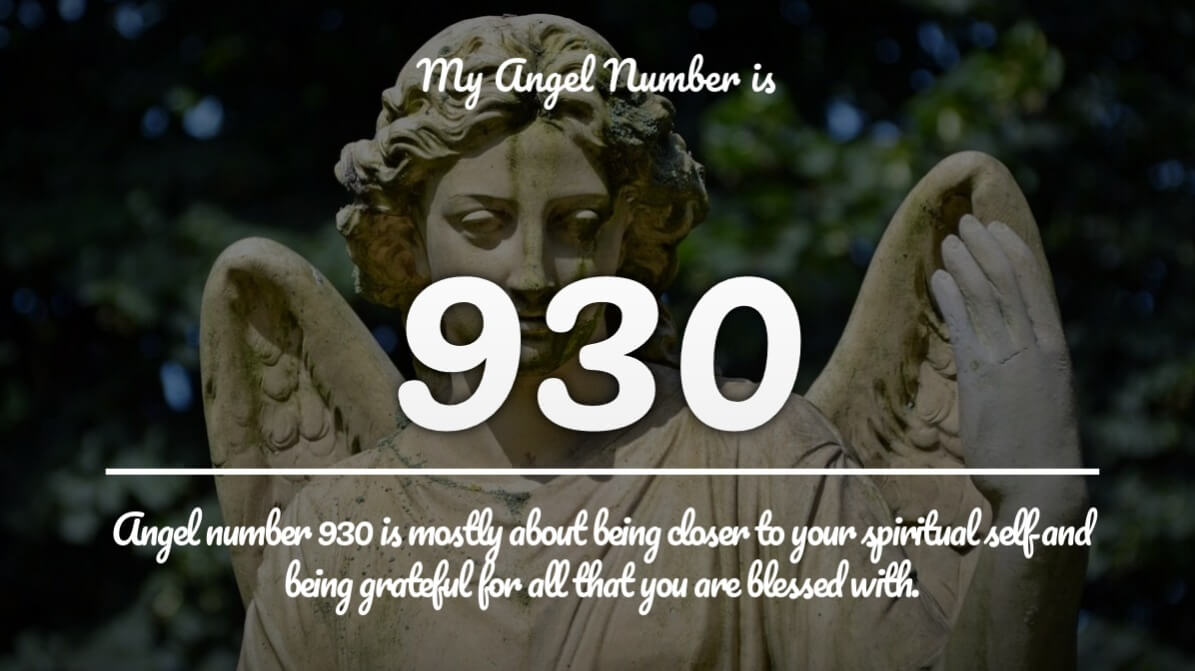 Angel Number 930 and its Meaning