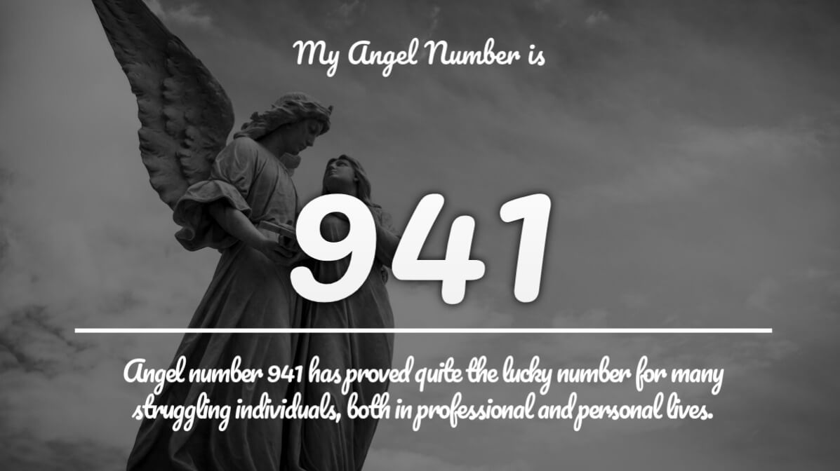Angel Number 941 and its Meaning