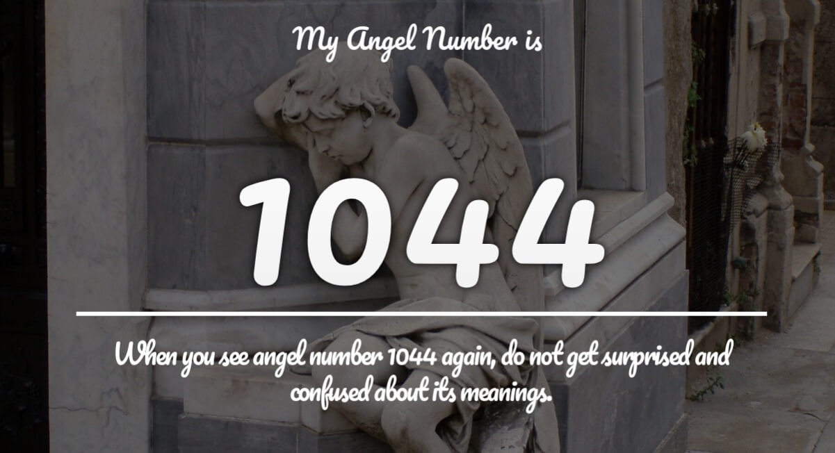 Angel Number 1044 Meaning