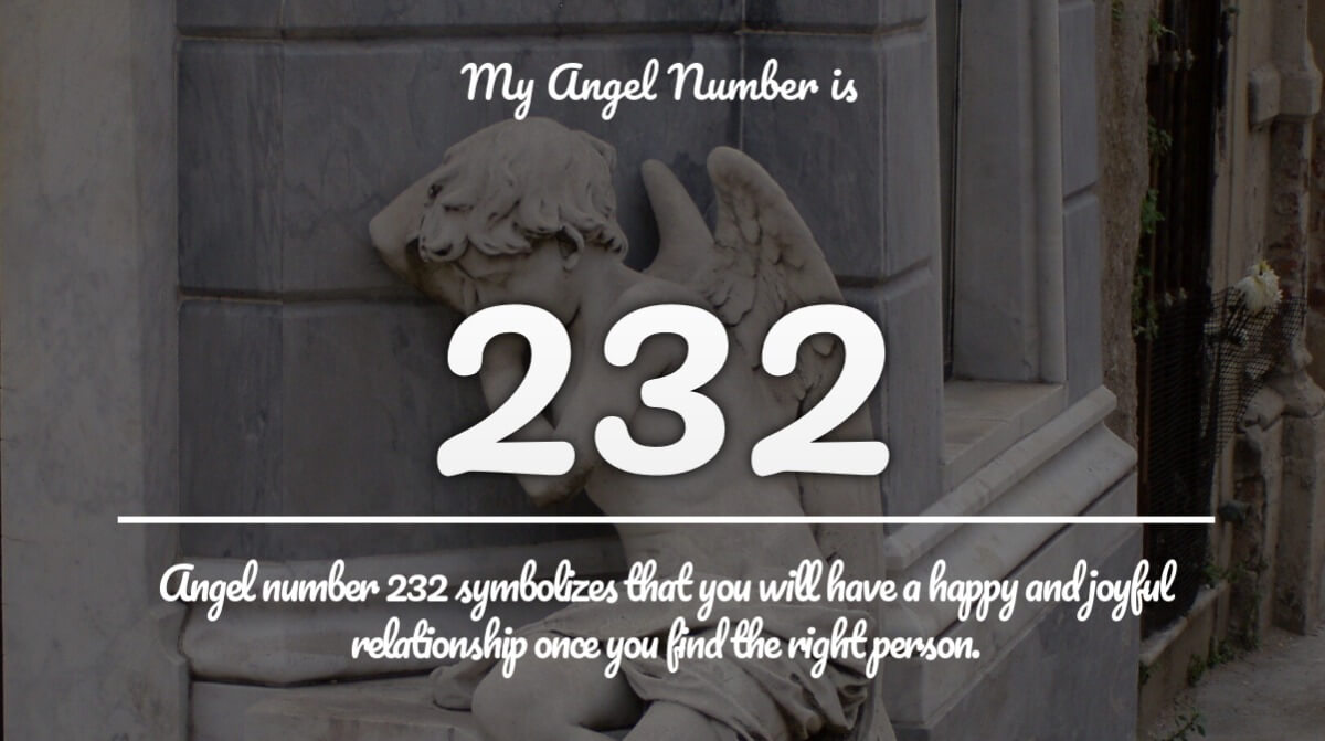Angel Number 232 Meaning