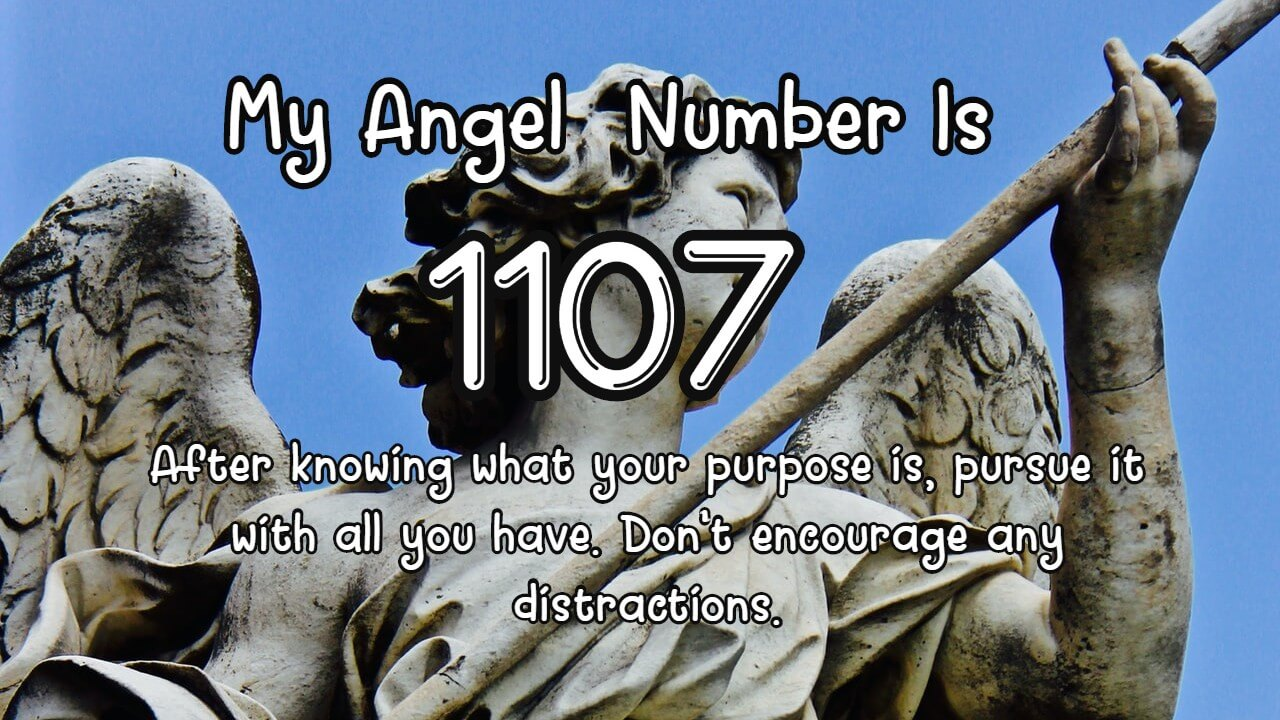 Angel Number 1107 And Its Meaning