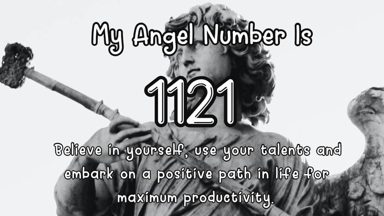 Angel Number 1121 And Its Meaning