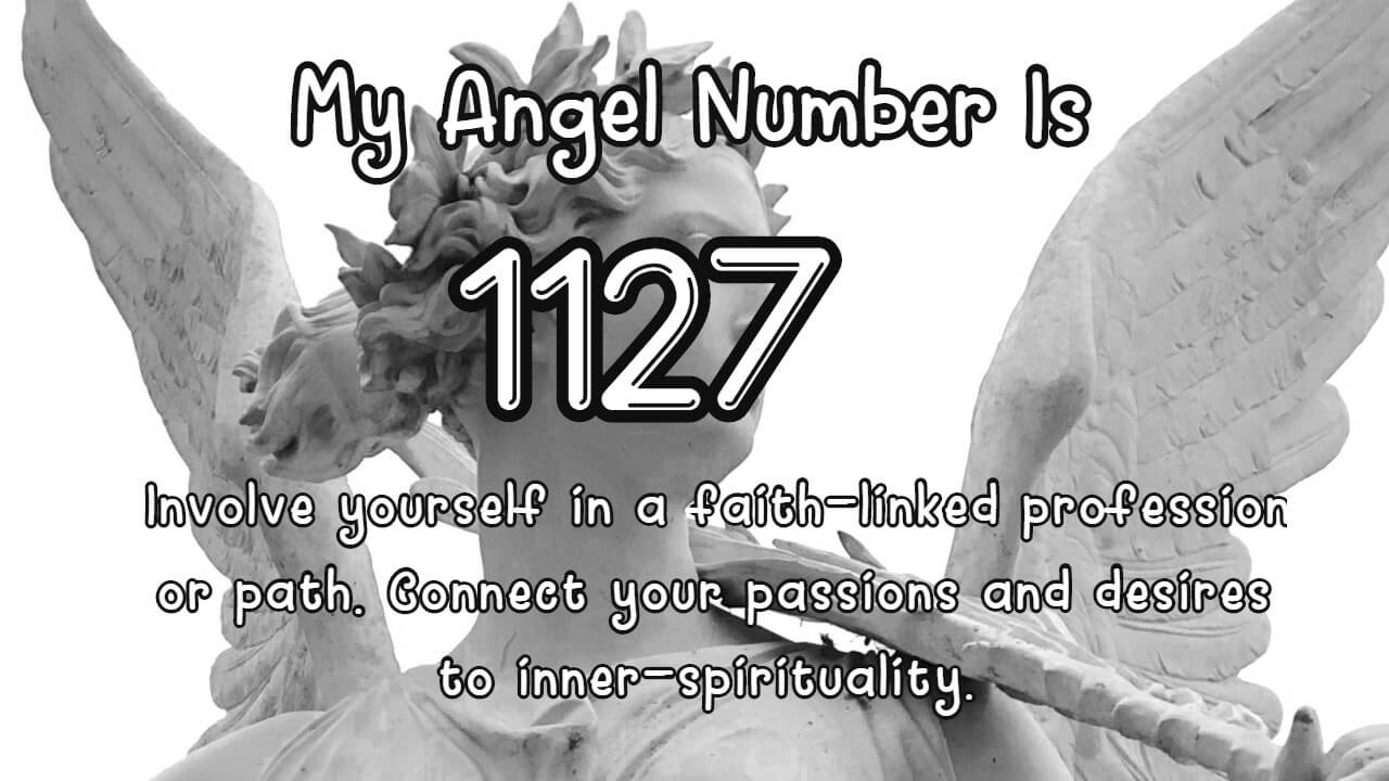 Angel Number 1127 And Its Meaning
