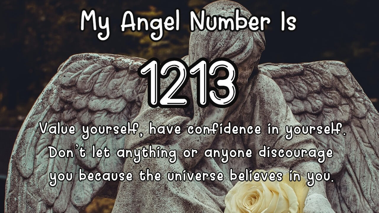 Angel Number 1213 And Its Meaning