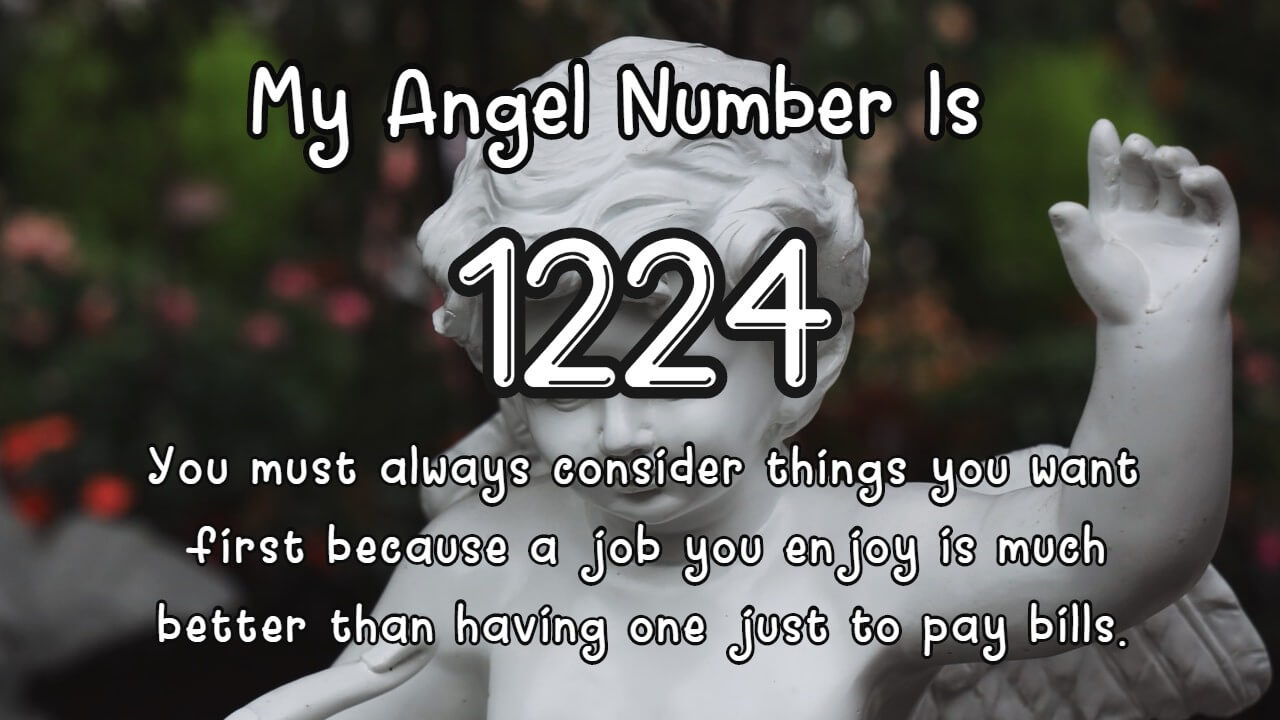 Angel Number 1224 and Its Meaning