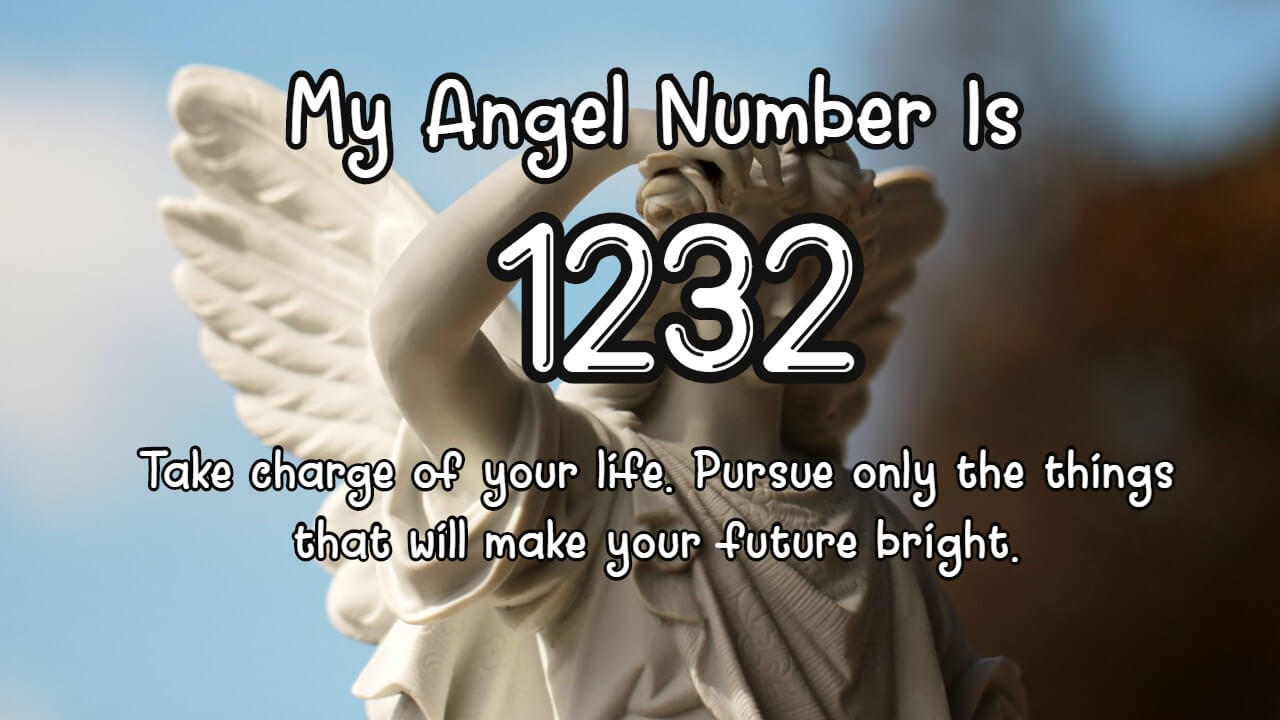 Angel  Number 1232 And Its Meaning
