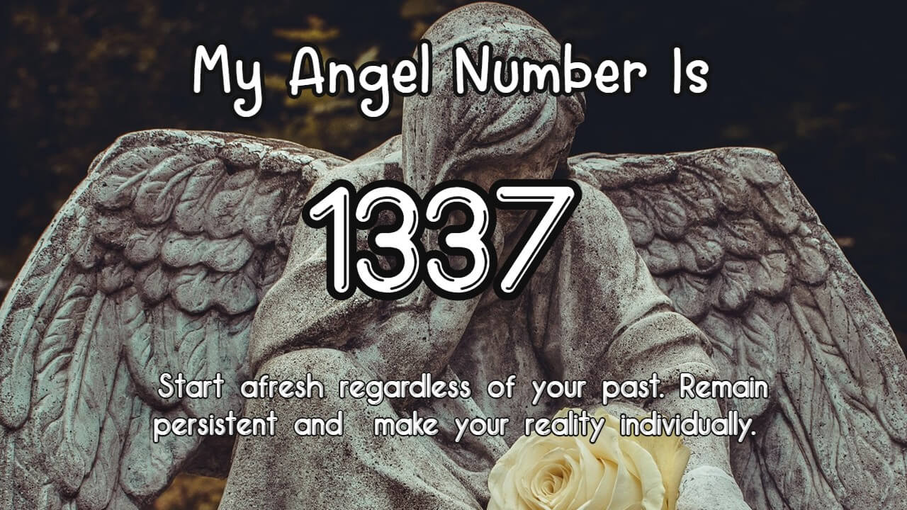 Angel Number 1337 And Its Meaning