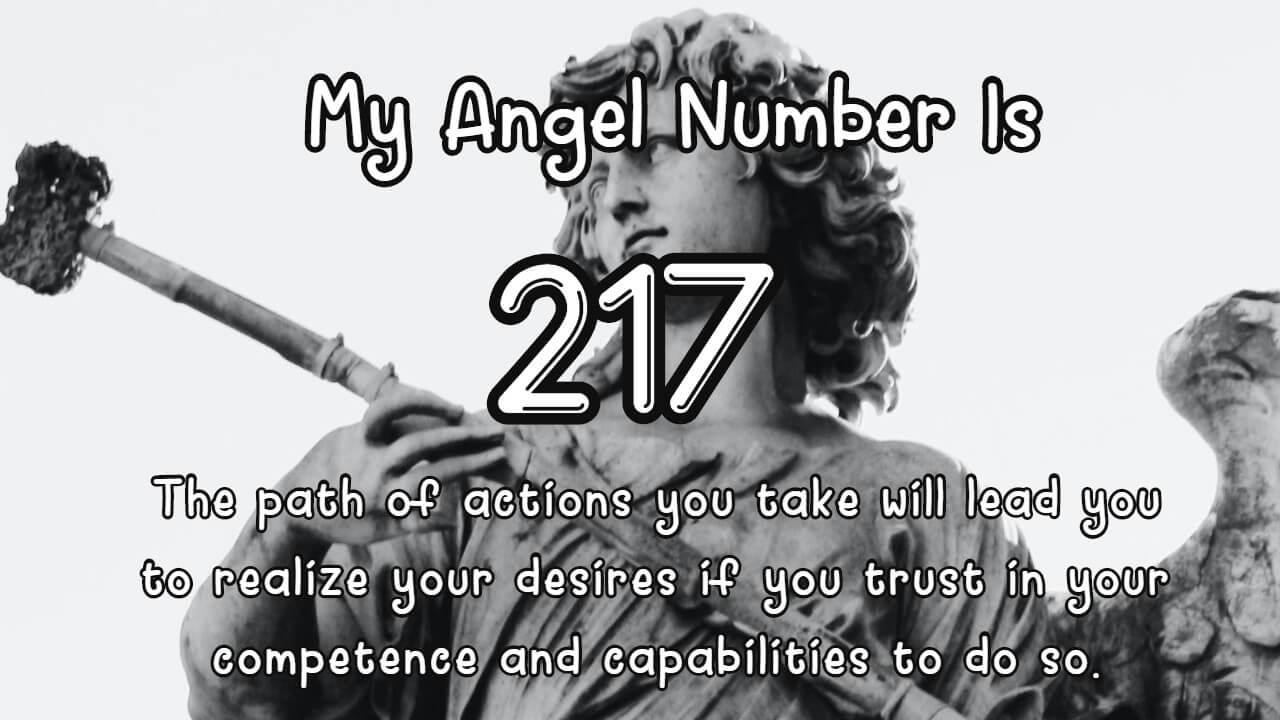Angel Number 217 And Its Meaning