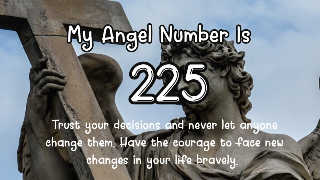 Angel Number 225 And Its Meaning