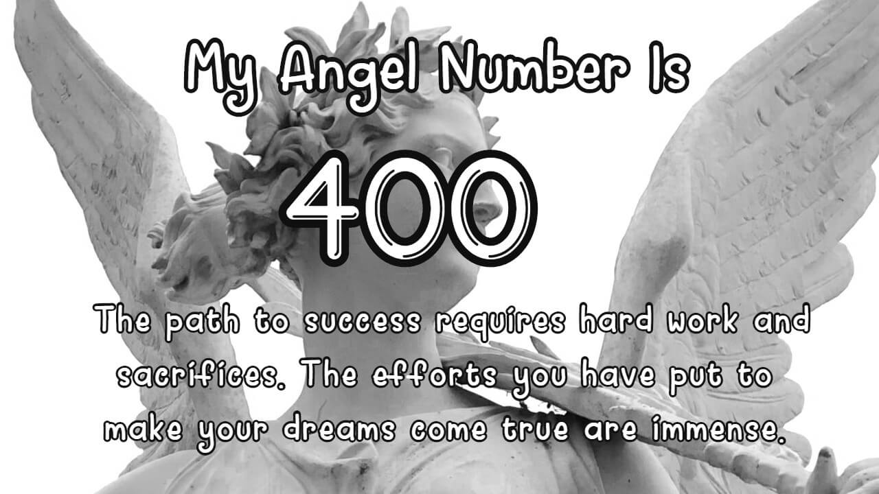 Angel Number 400 And Its Meaning