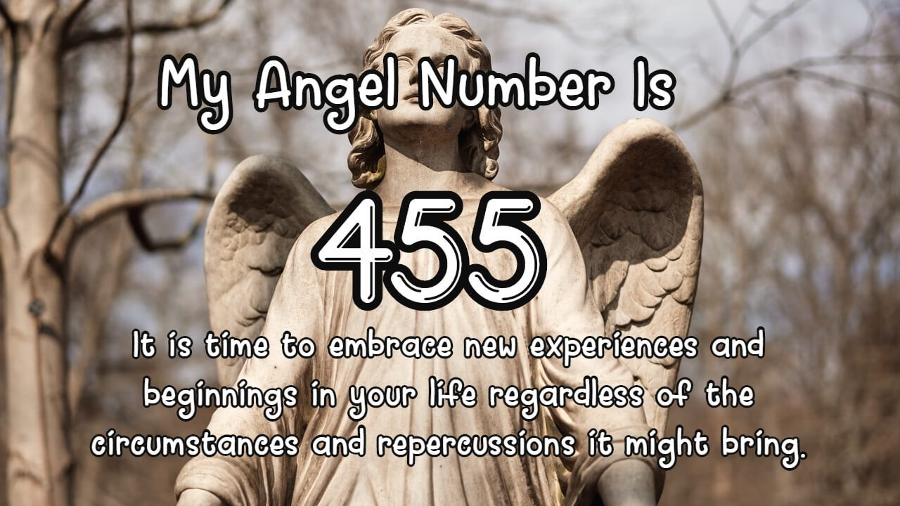 Angel Number 455 And Its Meaning