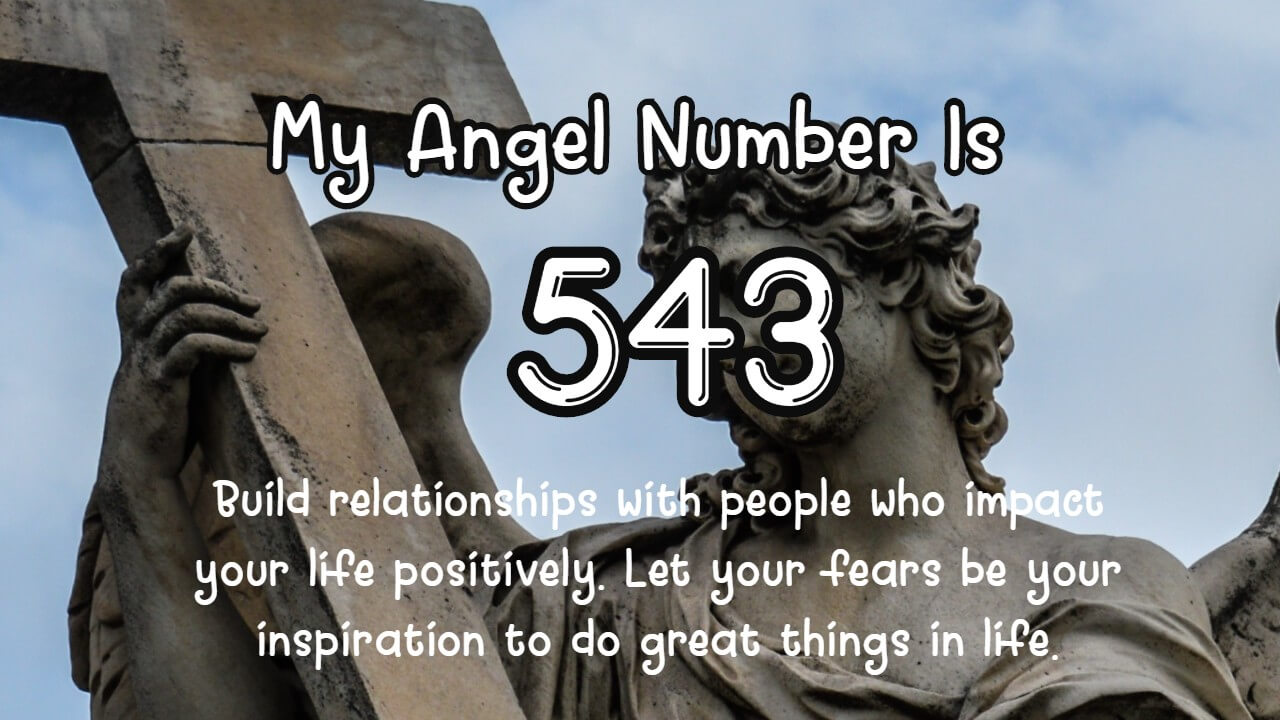 Angel Number 543 And Its Meaning
