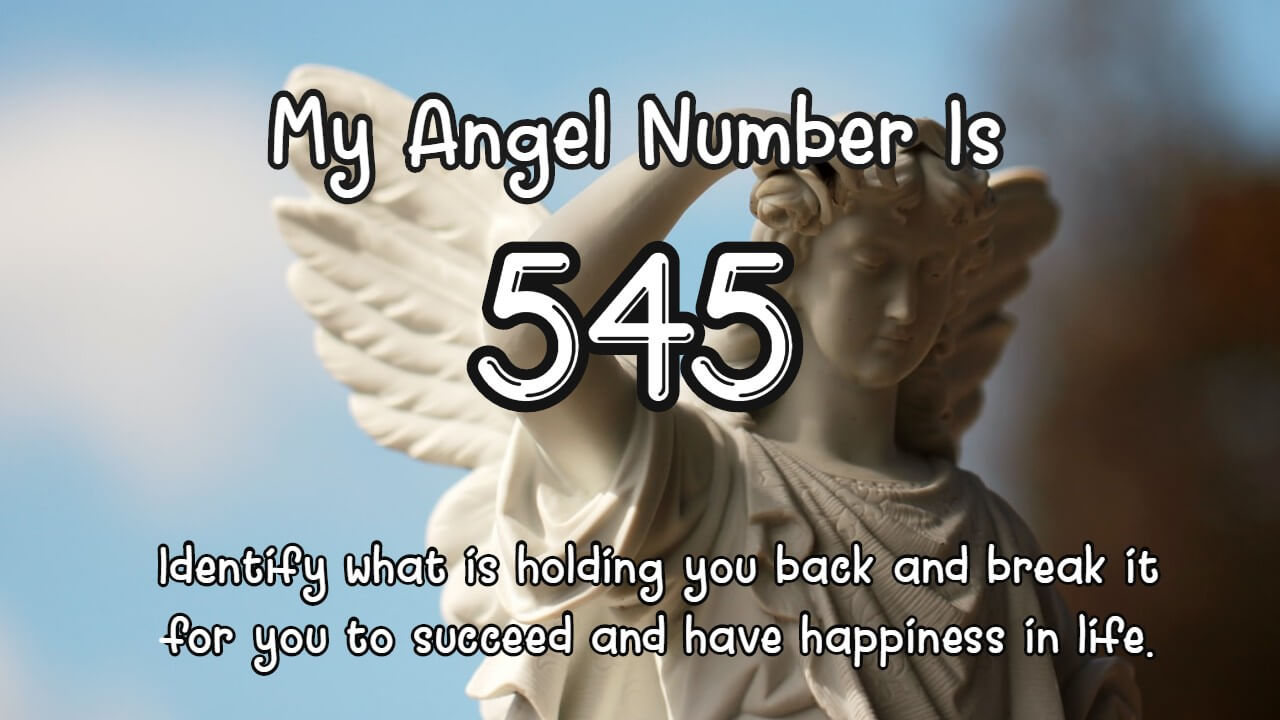 Angel Number 545 And Its Meaning