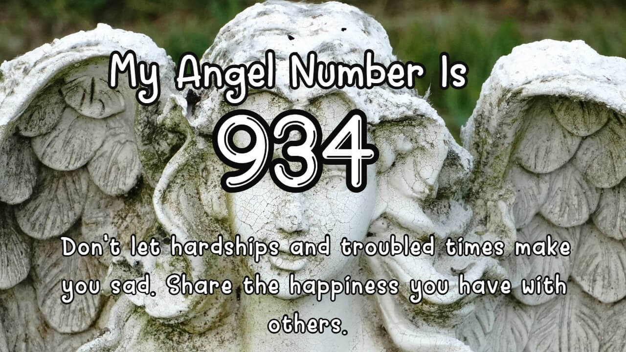 Angel Number 934 And Its Meaning