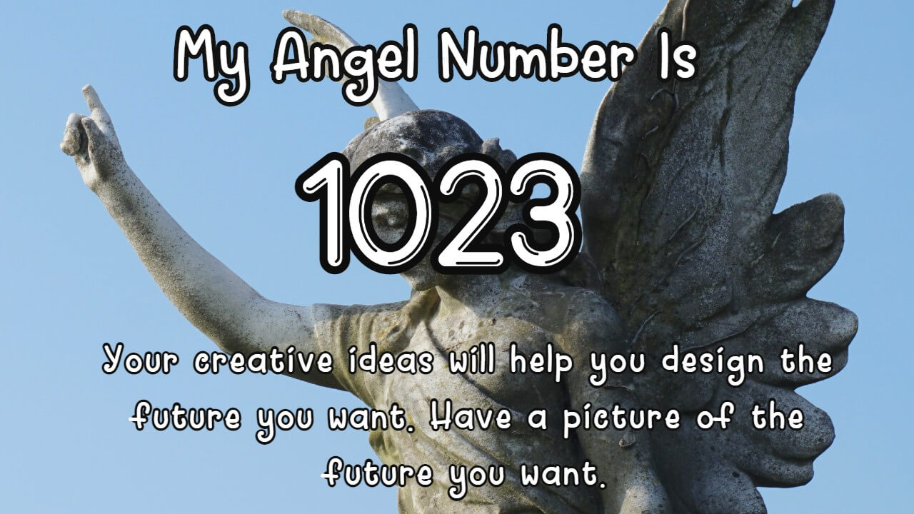 The angels are trying to send you this message with Angel Number 1023
