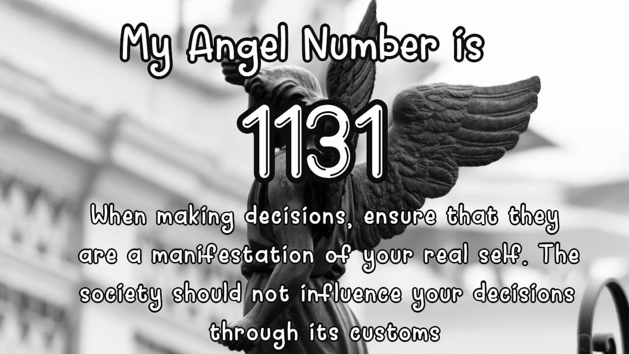 Angel Number 1131 And Its  Meaning