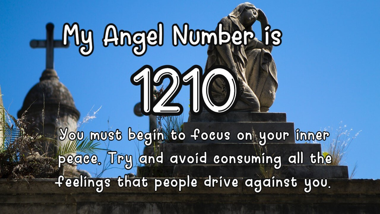 Discover the truth about Angel Number 1210