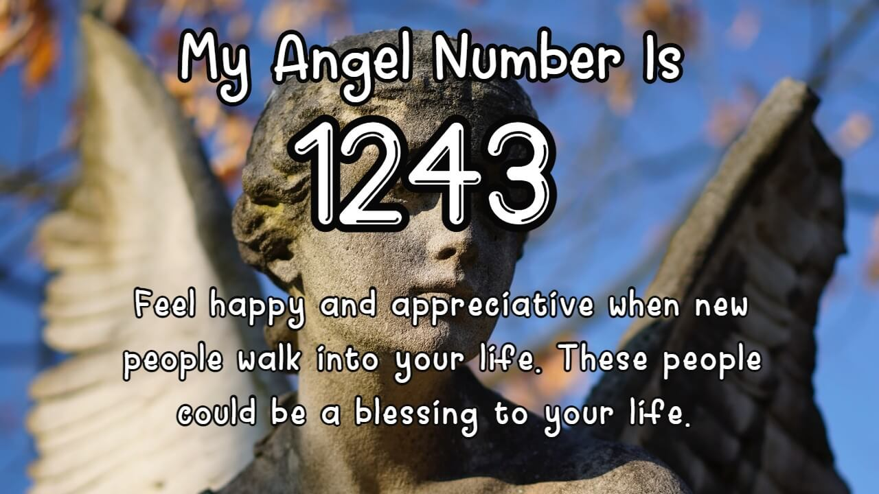 Angel Number 1243 And Its Meaning