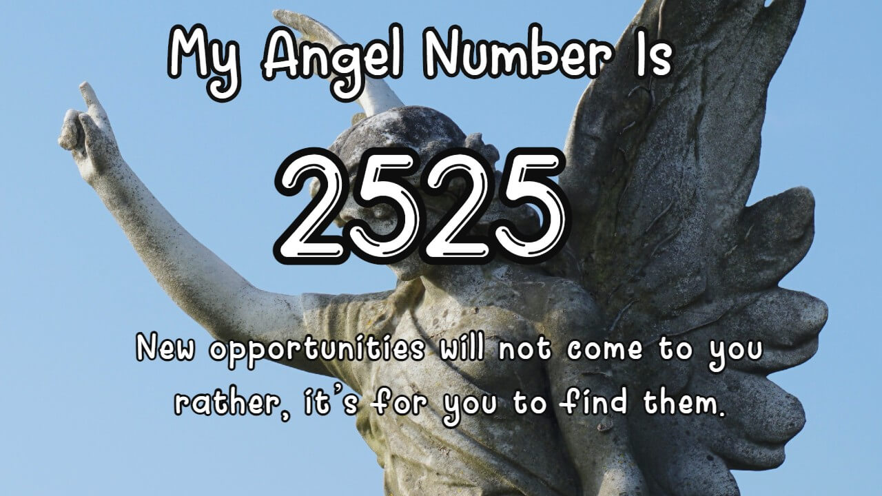 Unraveling the heavenly message given by Angel Number 2525