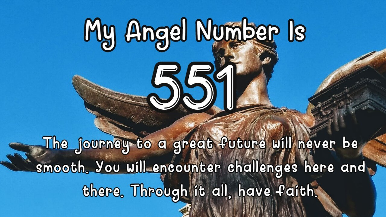 Exploring the mystical meaning of Angel Number 551