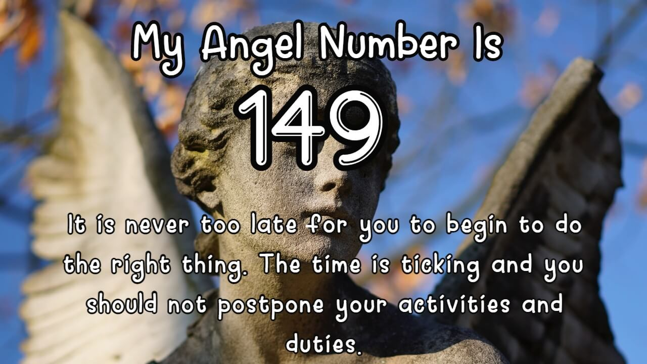 This is what it means if you keep seeing Angel Number 149