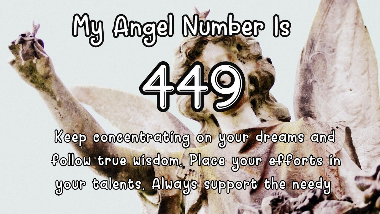 Angel Number 449 And Its Meaning