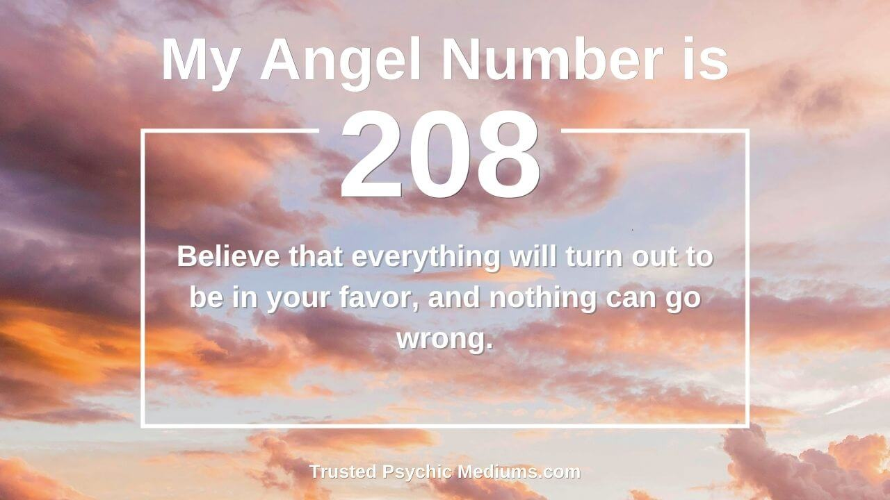 Keep seeing Angel Number 208 everywhere? This is what it means…