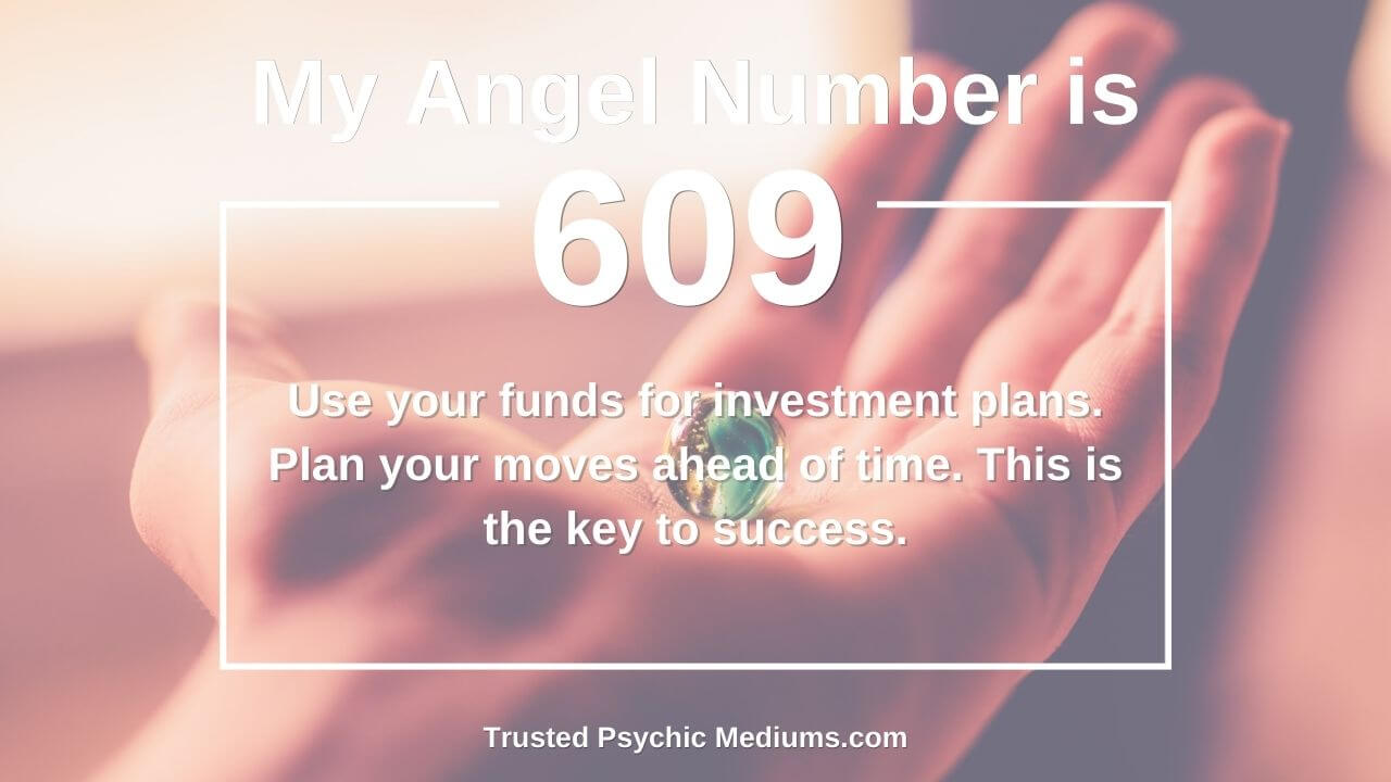 Angel Number 609 and its meaning