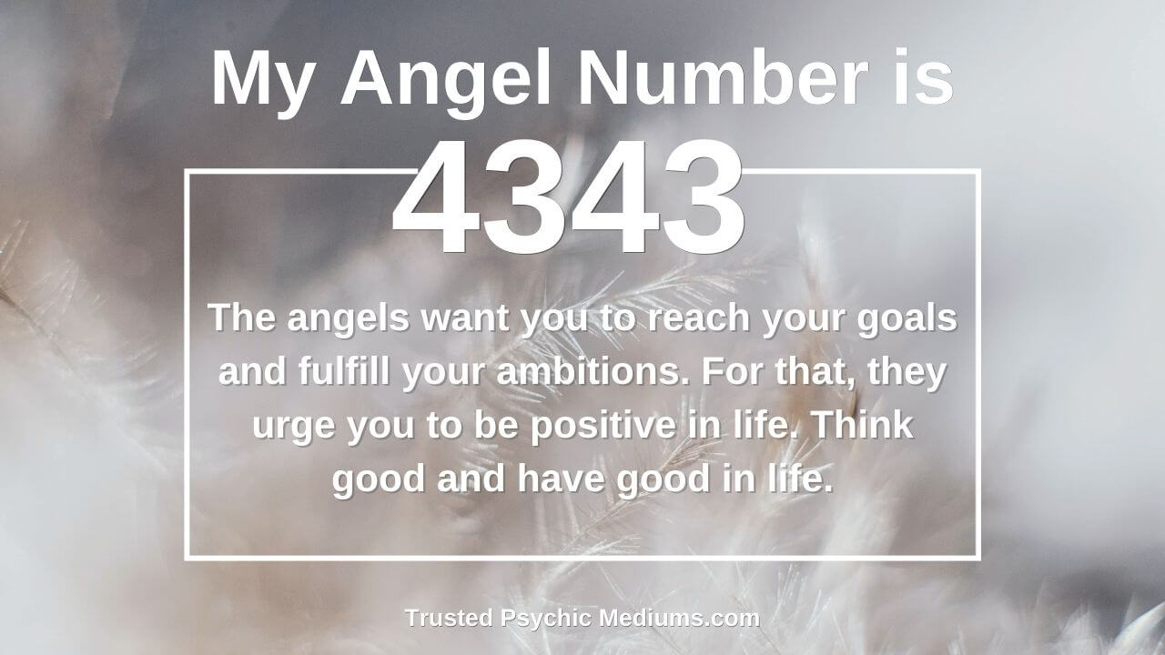 Angel Number 4343 is a true power number. Discover why…