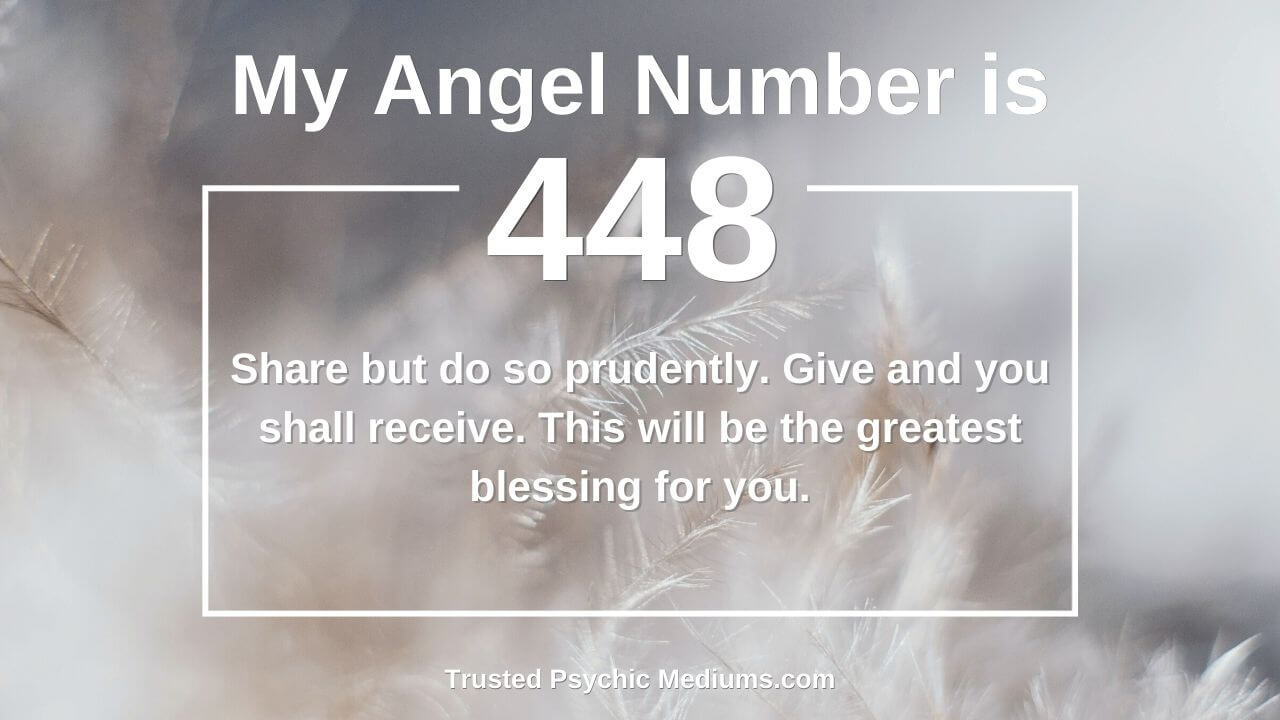 The secret and hidden meaning of Angel Number 448 is shocking!