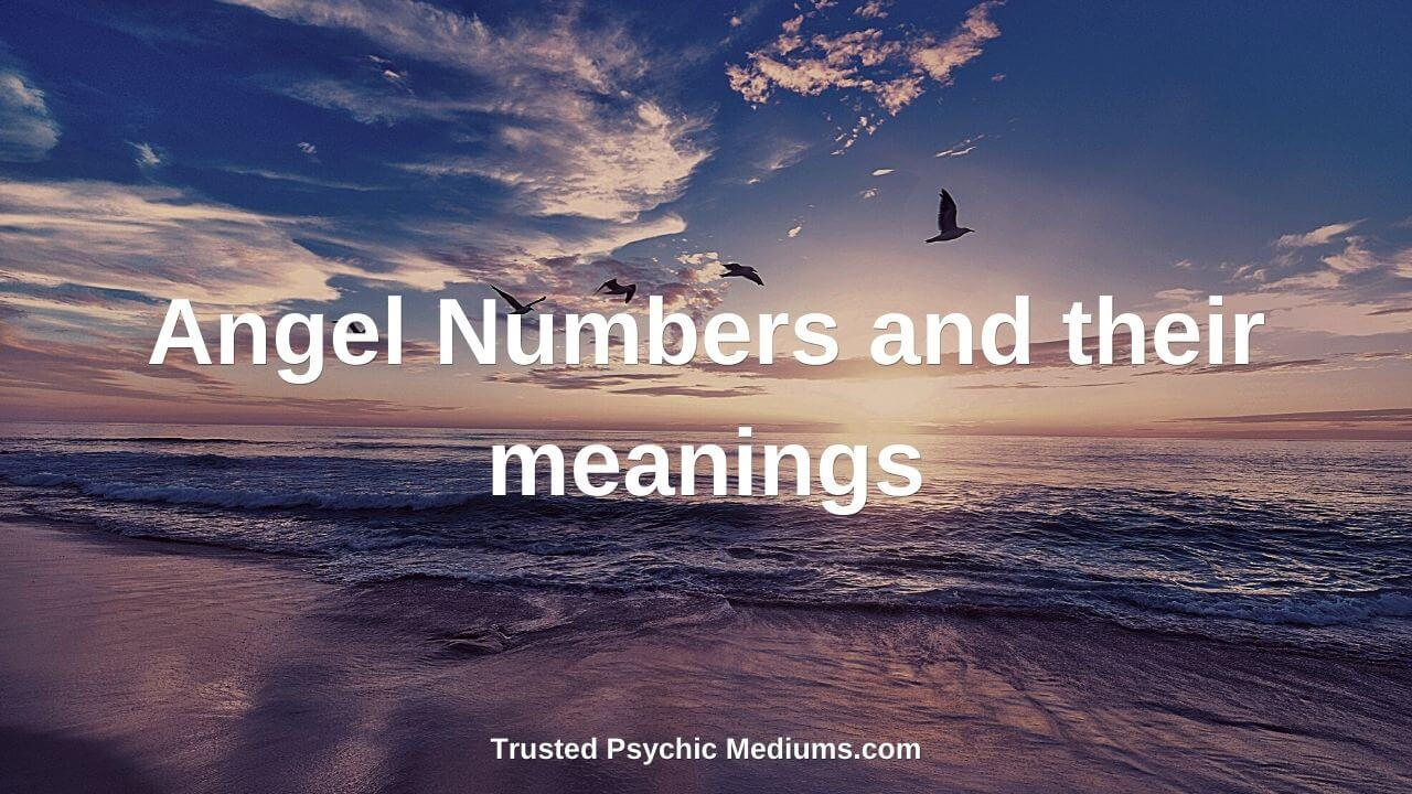 Angel Numbers and their meanings