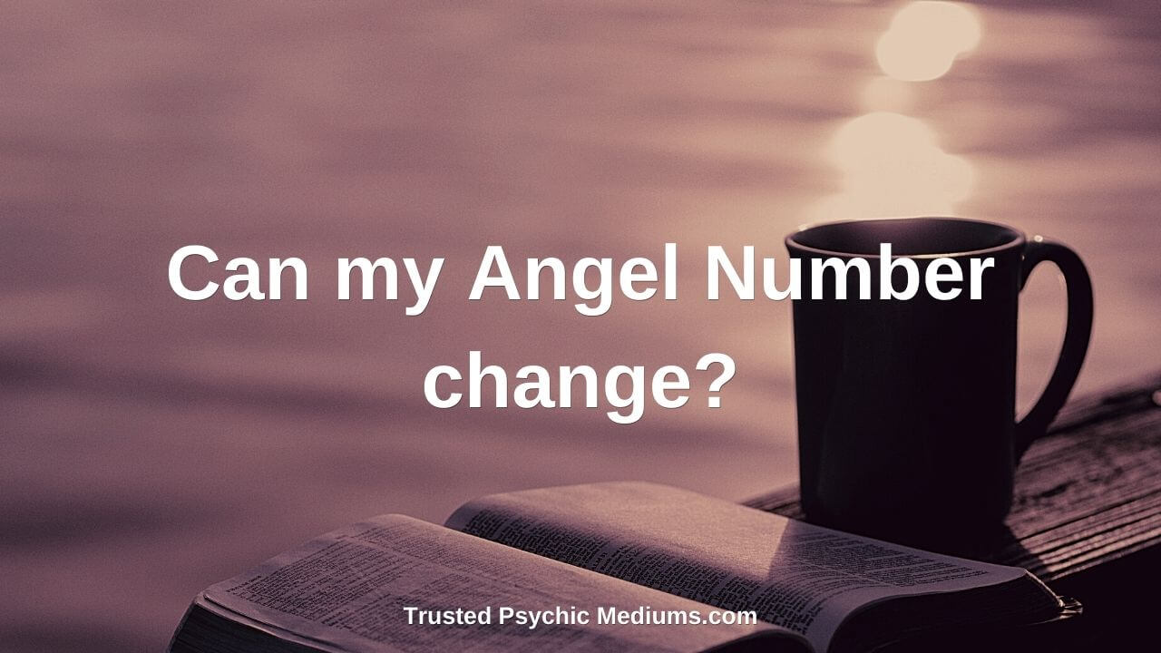 Can my Angel Number change?