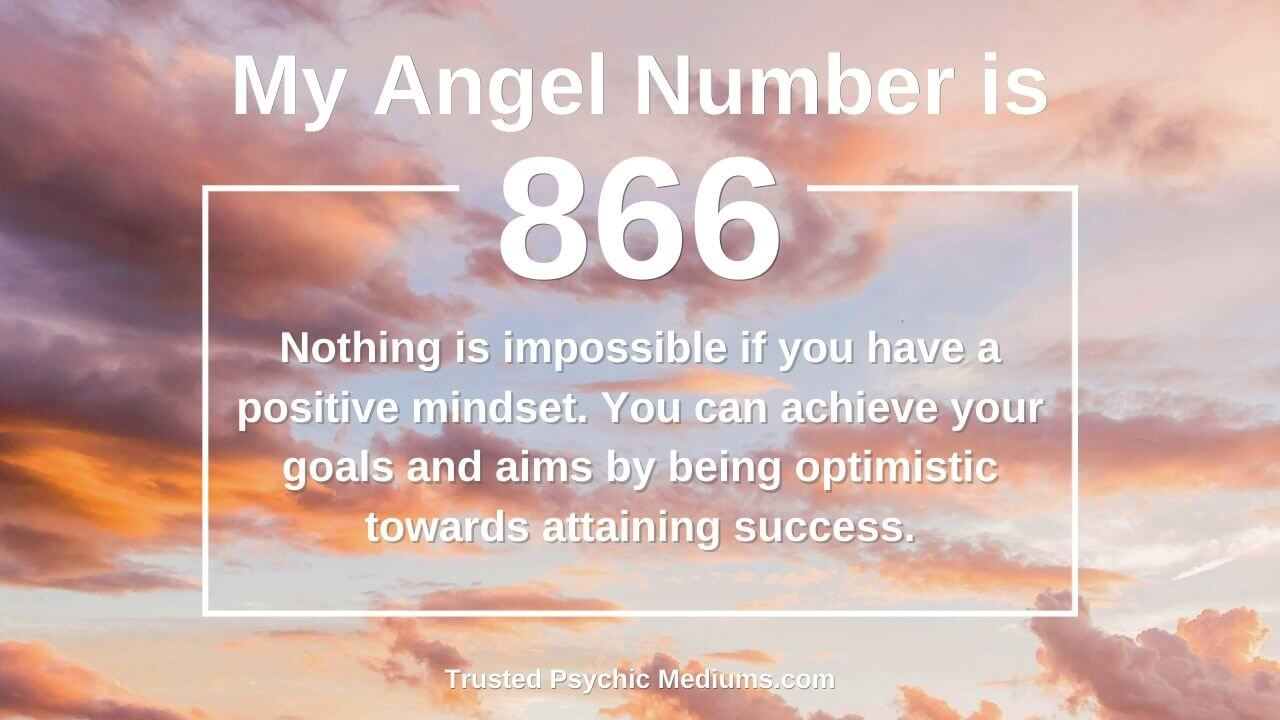 Angel Number 866 shows up in your life for a reason
