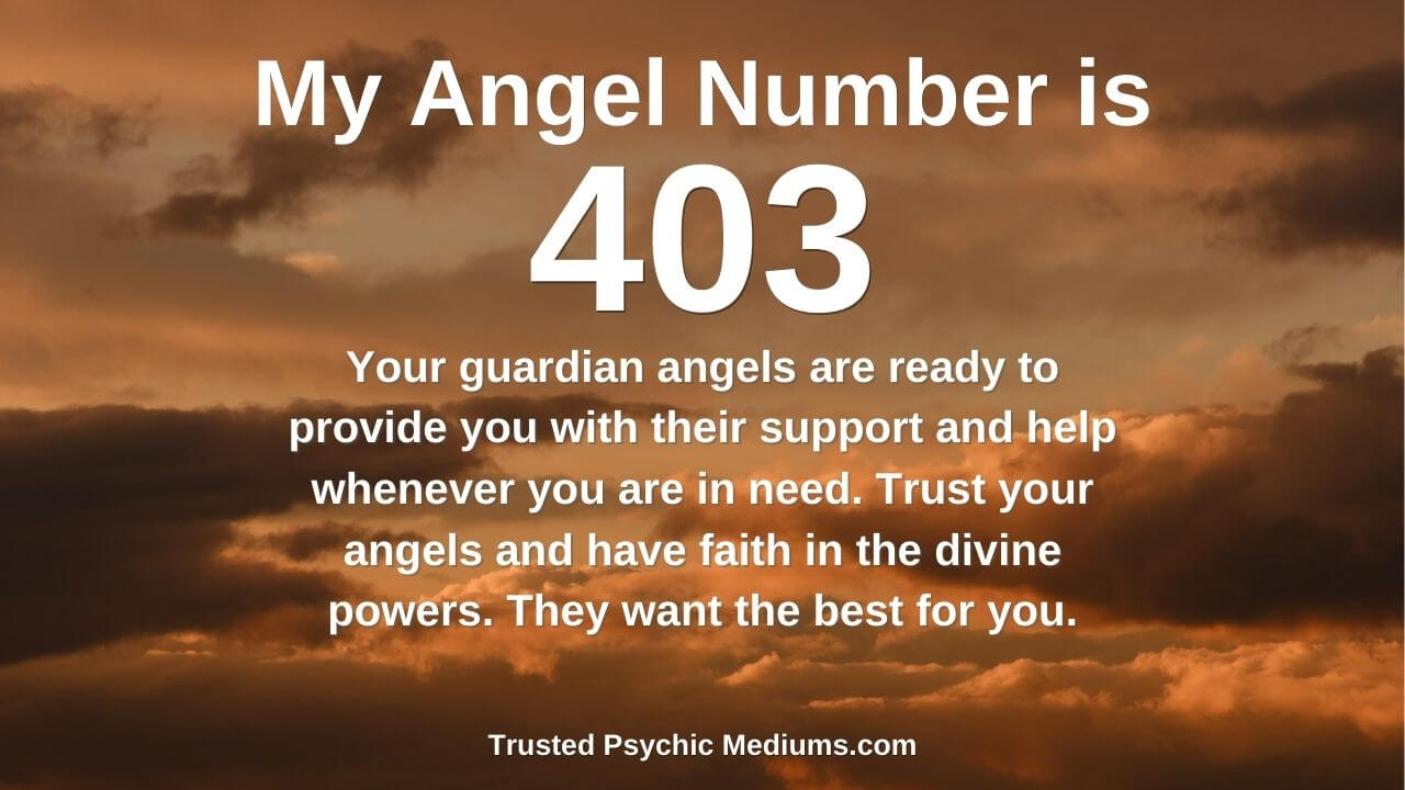 Angel Number 403 occurs in your life for a reason. Find out why…