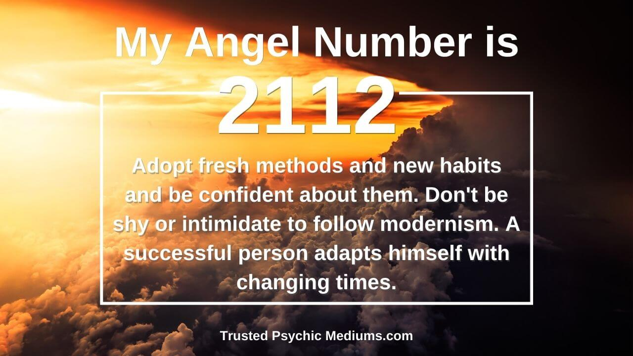 Angel Number 2112 comes to your life for all the good reasons