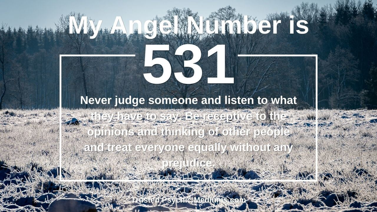 Angel Number 531 has hidden powers… Discover the truth