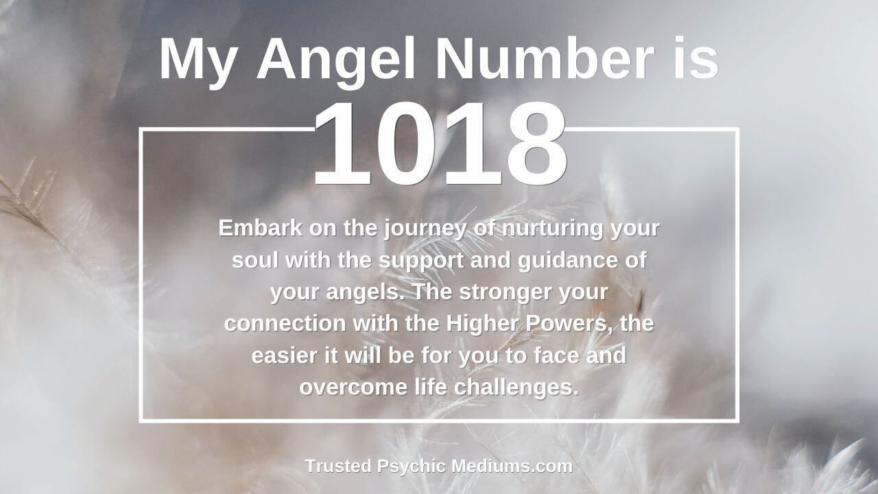 Angel Number 1018 means that good times are coming. Learn why…