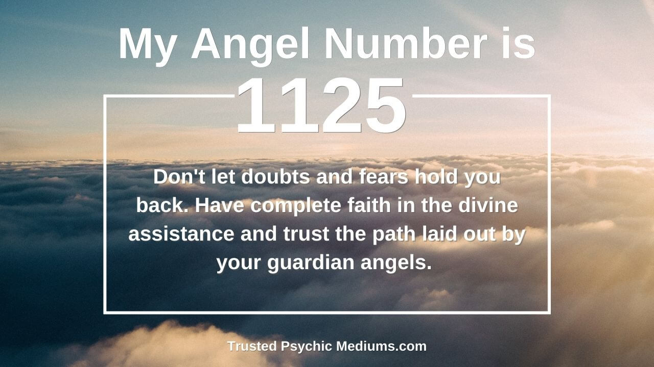 Angel Number 1125 has a huge impact on your life. Find out how…