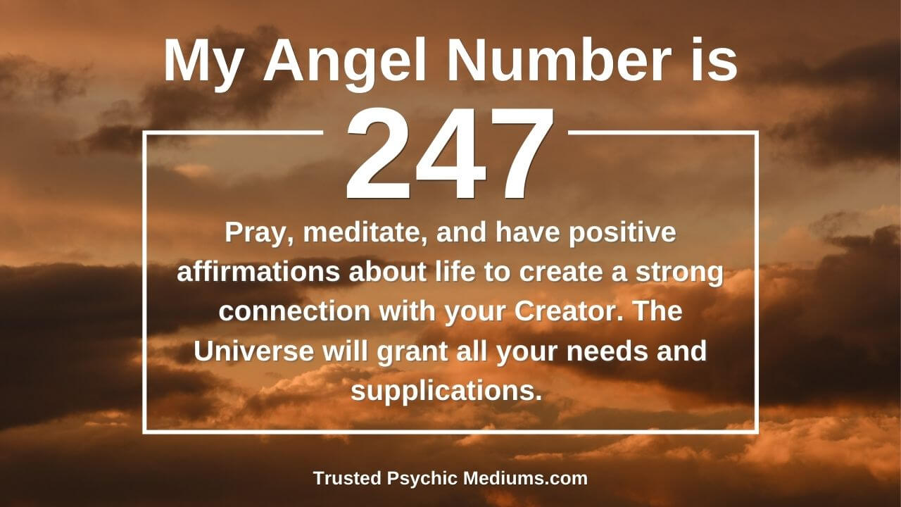 Angel Number 247 comes to your life for a good reason. Discover why…