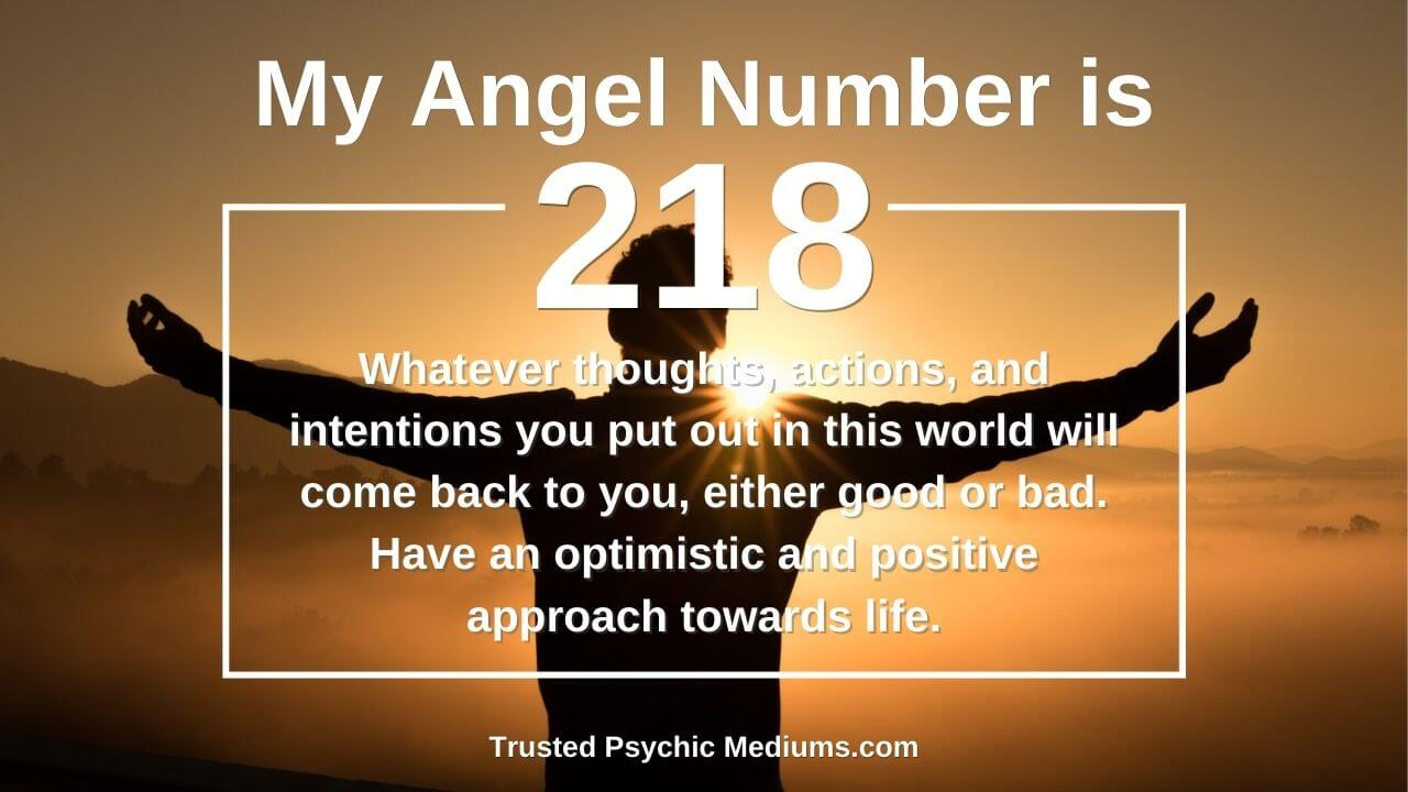 Angel Number 218 appears in your life for a reason.