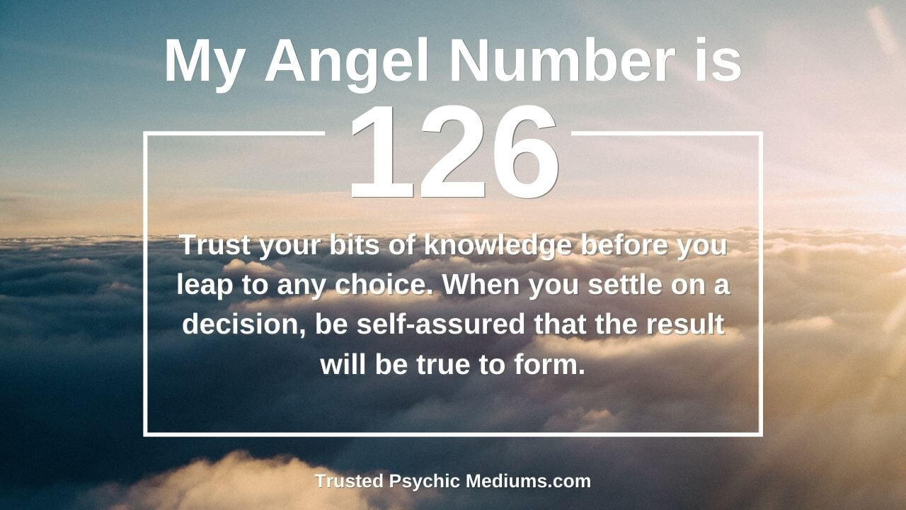 Angel Number 126 and its effects on your life