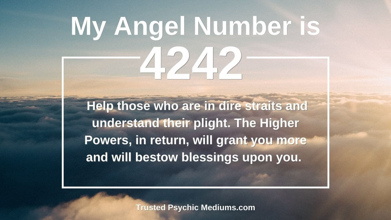 Angel Number 4242 is a message from the angels