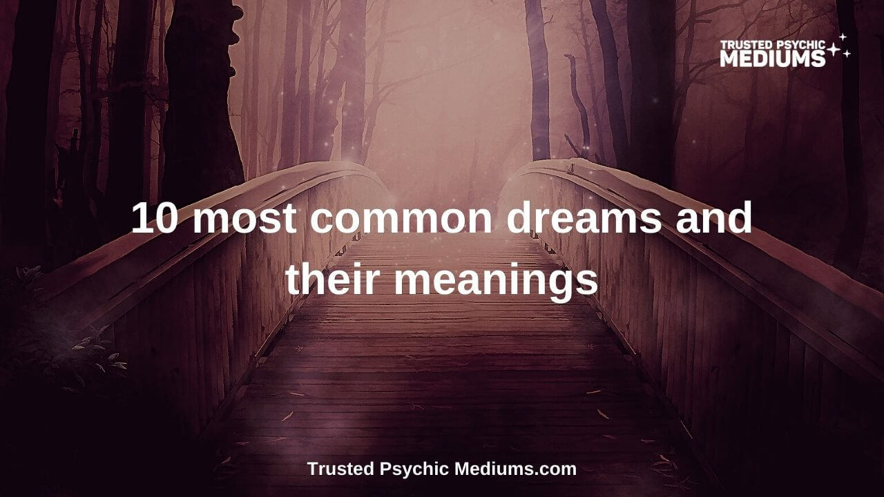 10 most common dreams and their meanings