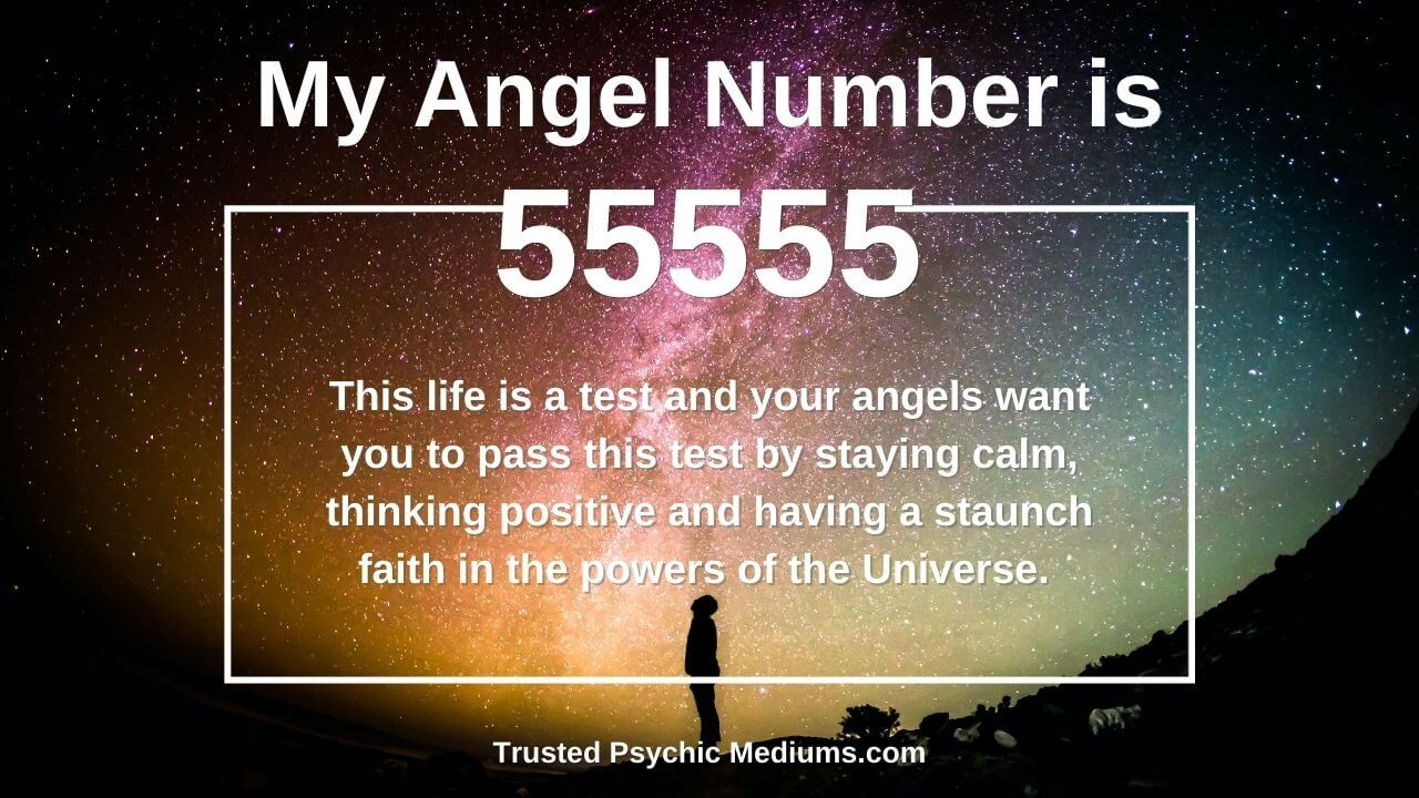 Angel number 55555 and its meaning