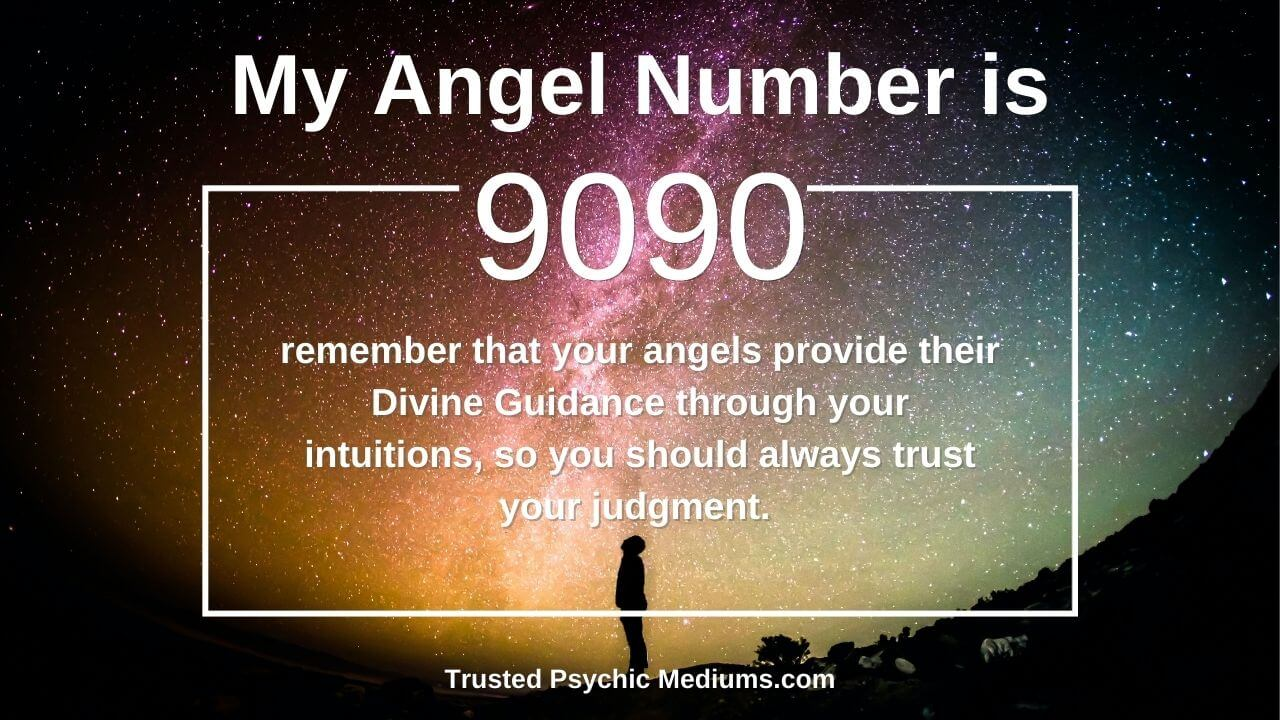Angel Number 9090 and it's meaning